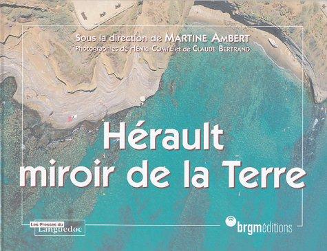 Hérault, miroir de la terre