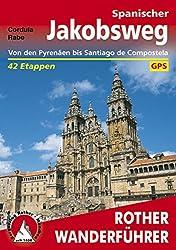 Spanischer Jakobsweg: Camino francés - von den Pyrenäen bis Santiago de Compostela