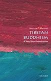 Tibetan Buddhism:  A Very Short Introduction (Very Short Introductions)