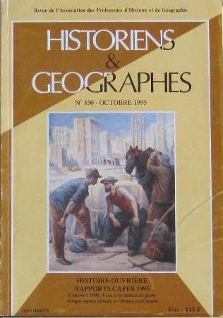 Historiens & Géographes N350 HISTOIRE OUVRIERE Rapports CAPES 1995