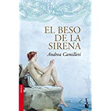 El beso de la sirena (Novela y Relatos)