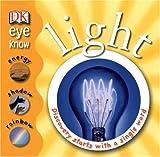 Light (DK Eye Know)