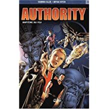 Authority, tome  1 : Baptême du feu