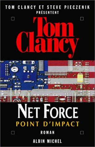 Net Force, tome 5 : Point d'impact par Tom Clancy, Steve Pieczenik