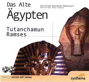 Das alte Ägypten - Tutanchamun und Ramses