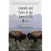Legends and Tales of the American West (Pantheon Fairy Tale & Folklore Library (Paperback)) (Fairy Tales and Folklore)