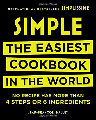 Simple: The Easiest Cookbook in the World por Jean-Francois Mallet