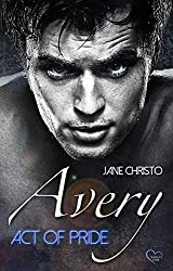 Avery – Act of Pride