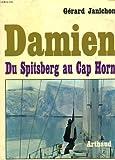 Damien. Du Spitsberg au Cap Horn