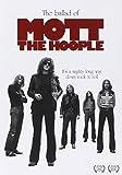 Mott The Hoople The Ballad Of Mott The Hoople [DVD] [NTSC] [2011]