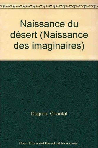 Naissance du désert par Mohamed Kacimi