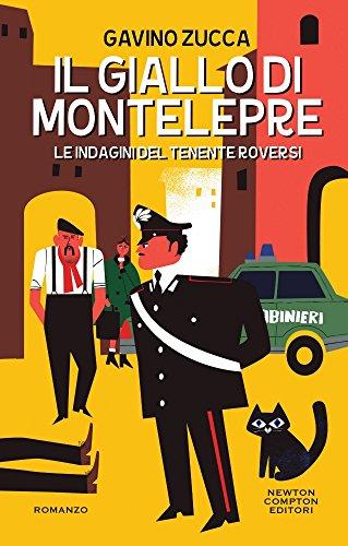 Il giallo di Montelepre. Le indagini del tenente Roversi