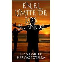 EN EL LÍMITE DE LOS SUEÑOS (Spanish Edition)
