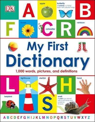 My First Dictionary: 1,000 Words, Pictures and Definitions (Dk) por DK
