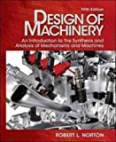 Design of Machinery with Student Resource DVD (McGraw-Hill Series in Mechanical Engineering) by Norton, Robert (2011) Hardcover