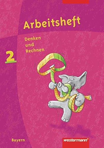 Denken und Rechnen. Jahrgangsstufe, Arbeitsheft. Zum neuen Bayerischen Grundschullehrplan. Per la Scuola elementare: 2