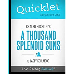 Quicklet - Khaled Hosseini's a Thousand Splendid Suns