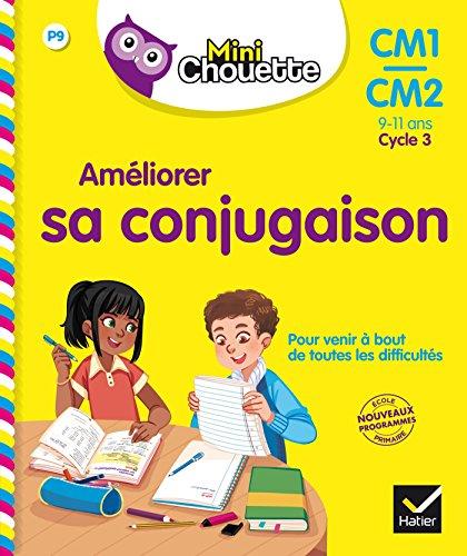 Mini Chouette - Améliorer sa conjugaison CM1/CM2 9-11 ans par Lou Lecacheur