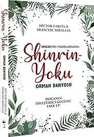 Shinrin Yoku - Orman Banyosu: Doğanın İyileştirici Gücünü Fark Et!
