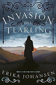 La invasión del Tearling par Erika Johansen