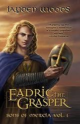 Eadric the Grasper (Sons of Mercia Book 1)