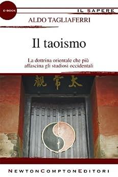 Il taoismo (eNewton Il Sapere) di [Tagliaferri, Aldo]