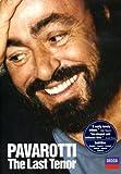 Pavarotti: The Last Tenor [DVD] [2005]