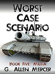 Worst Case Scenario - Book 5: Militia