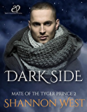 Dark Side (Mate of the Tyger Price Book 2) (English Edition)