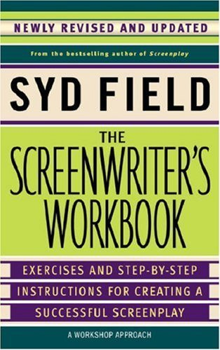 The Screenwriter's Workbook (Revised Edition) by Syd Field (2006-10-31)