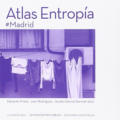 Atlas entropía #Madrid