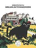 Scarica Libro Girellone Gatto Chiacchierone (PDF,EPUB,MOBI) Online Italiano Gratis