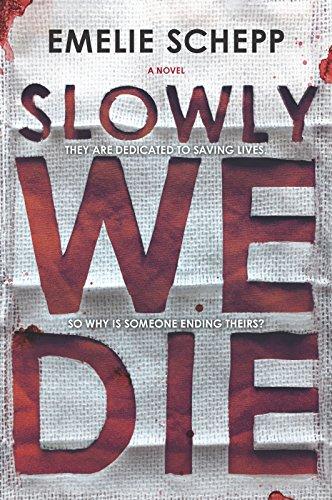 Slowly We Die (Jana Berzelius 3)