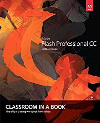 Adobe Flash Professional CC Classroom in a Book (2014 release) by Adobe Creative Team (2014-08-21)
