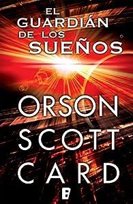 El guardián de los sueños: par  Orson Scott Card
