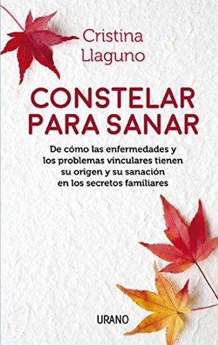 Constelar para sanar por Cristina Llaguno
