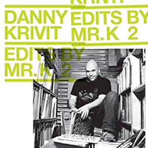 Edits By Mr. K - Vol 2: Music Of The Earth