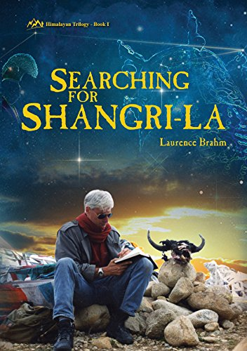 searching-for-shangri-la-himalayan-trilogy-book-i
