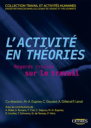L'activit en thories - Regards croiss sur le travail