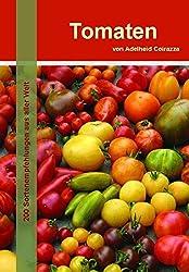 Tomaten: 200 Sortenempfehlungen aus aller Welt