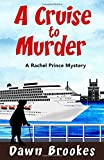 A Cruise to Murder (A Rachel Prince Mystery)