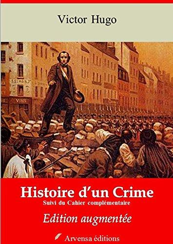 Histoire d'un Crime + Cahier complémentaire (Nouvelle édition augmentée) - Arvensa éditions