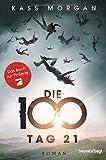 Die 100 - Tag 21: Roman von Kass Morgan