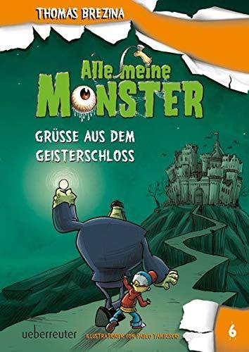 Alle meine Monster Grüße aus dem Geisterschloss