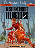 Les Aventures d'Alef-Thau, tome 4 : Le seigneur des illusions