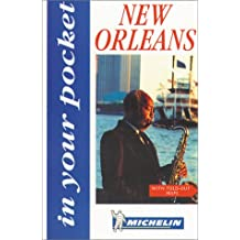 In Your Pocket New Orleans (Michelin in Your Pocket)