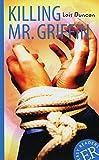 Killing Mr. Griffin: Englische Lektüre ab dem 4. Lernjahr. Gekürzt, mit Annotationen (Easy Readers (Englisch))