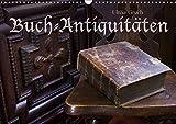 Buch-Antiquitäten (Wandkalender 2019 DIN A3 quer): Bücher aus drei Jahrhunderten (Monatskalender, 14 Seiten ) (CALVENDO Kunst)