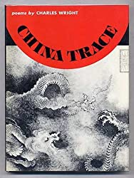 China trace (Wesleyan Poetry Program)