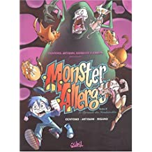 Monster Allergy,tome 2: La Pyramide des invulnérables